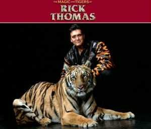 Magic & Tigers of Rick Thomas